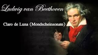 Claro de Luna - Beethoven | La mejor musica clásica | Beethoven Moonlight Sonata