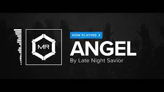 Late Night Savior - Angel [HD]