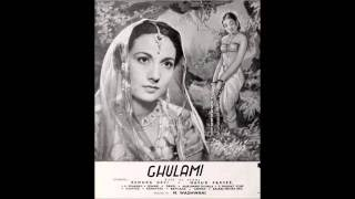 GHULAMI (1945) - Aa jaa re o geeta ke bhagwan - Renuka