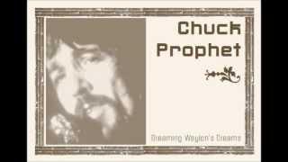 """Chuck Prophet :""""The Door Is Always Open""""(from """"Dreaming Waylon's Dreams"""")"""