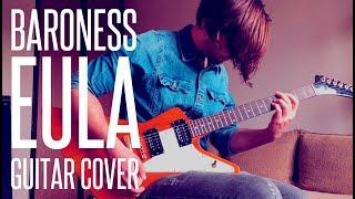BARONESS - EULA GUITAR COVER
