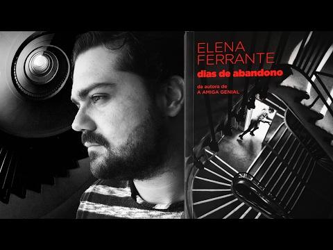 Dias de Abandono - Elena Ferrante | L&C