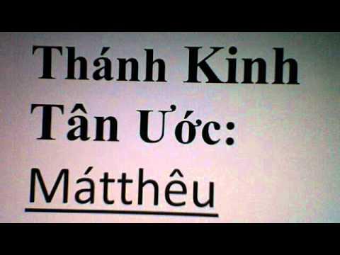 Tân Ước sách: Mátthêu / New Testament  book of  Matthew October 10, 2012  7:54 PM