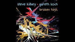 Steve Kilbey & Gareth Koch - Broken Toys (official video)