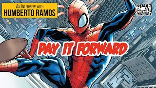 Humberto Ramos | Pay It Forward