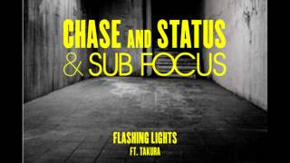 Chase & Status, Sub Focus - Flashing Lights ft. Takura [Without Dubstep Part]