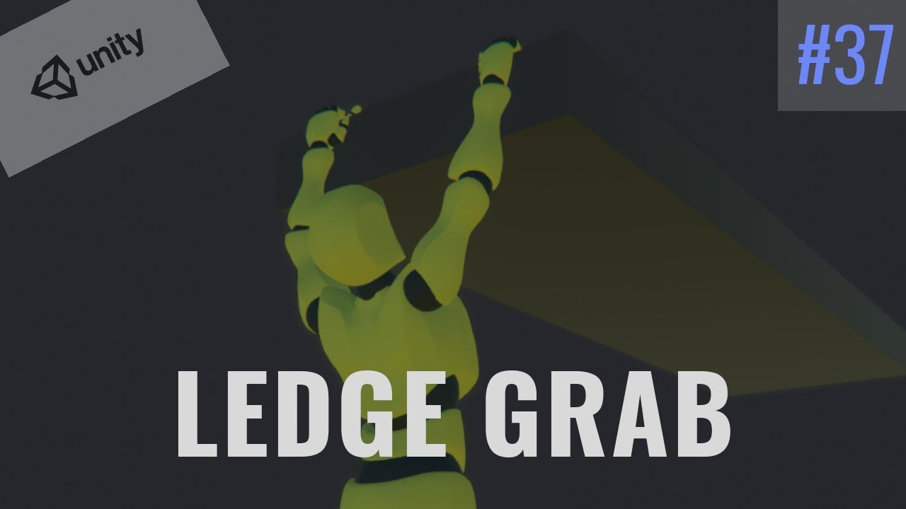 #37 Ledge Grabbing (Part1) - Unity Tutorial