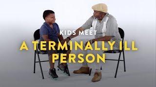 Kids Meet a Terminally Ill Person   Kids Meet   HiHo Kids