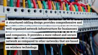 What are the Benefits of Structured Cabling Services for an Organization?