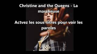 Christine and the Queens - La marcheuse (Paroles - Lyrics)