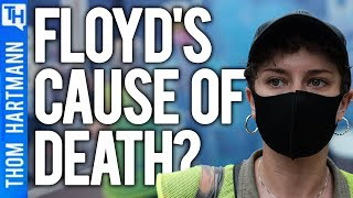 Why Did Floyd's Autopsy Leave Out Asphyxiation? (w/Debbie Hines)