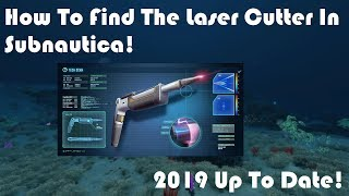 How To Find Laser Cutter Fragments In Subnautica! | 2019 Up To Date Tutorial!
