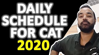 Daily SCHEDULE for CAT 2020 ( Mocks   Time Table   Areas to Focus - Target IIM Call