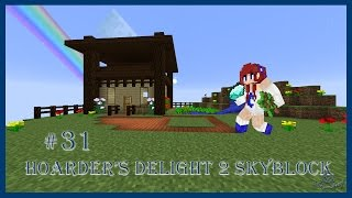 """""""Quite Clear Glass"""" - Hoarder's Delight 2 Skyblock - Ep 31"""