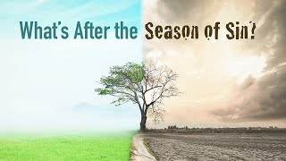 What\'s After the Season of Sin?