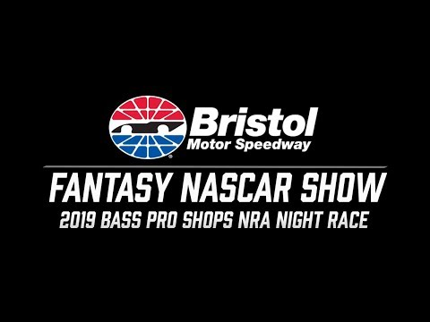 2019 Fantasy NASCAR Show - Bass Pro Shops NRA Night Race