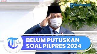 Menuju Pilpres 2024, Prabowo Subianto Masih Belum Memberikan Jawabannya untuk Gerindra