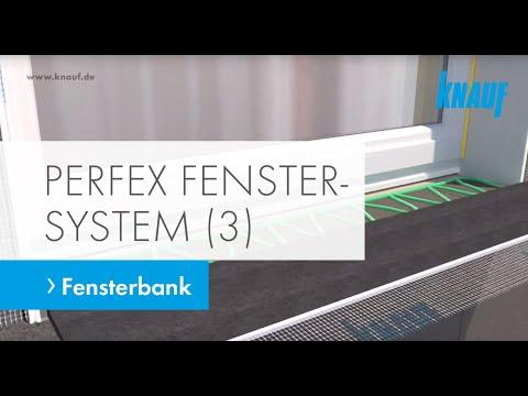 Montage Knauf Perfex Fenster-Komplettsystem (Teil 3) - Fensterbank