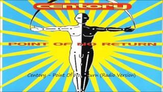 Centory - Point Of No Return (Radio Version)