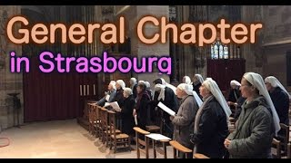 General Chapter of Contemplative Sisters in Strasbourg.