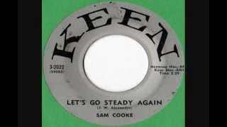 Sam Cooke - Let's Go Steady Again (Stereo)