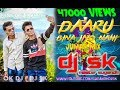 DAARU BINA JIYO NAHI JHUMAR MIX OK DJ nd DJ SK MASTER SUGANDH video download