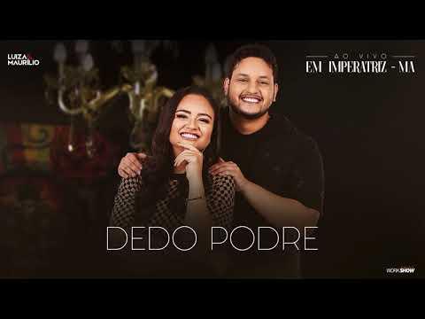Música Dedo Podre Luiza e Maurilio (Letra)