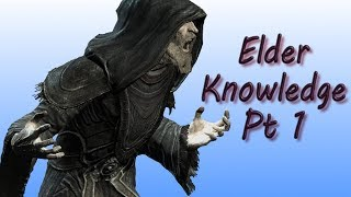 Skyrim, Elder Knowledge Pt 1, Learning The Location Of The Elder Scroll