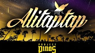 Project Pinas - Alitaptap [Lyric Video]