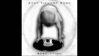Andy Timmons - Resolution - FULL ALBUM