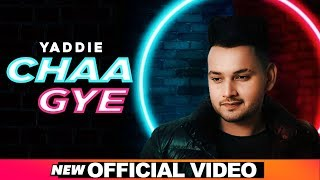 Chaa Gye (Official Video) | Yaadie | Latest Punjabi Songs 2020 | Speed Records