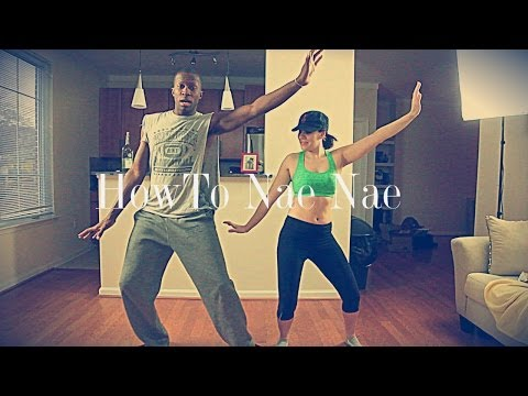 Nae Nae For Dummies (Instructional Video)