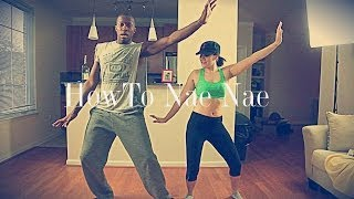 How To Nae Nae For Dummies (Instructional Video)