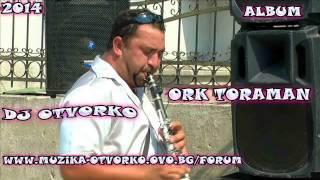 Ork Toraman 2014   Instrumental Kuchek Hit Dj Otvorko