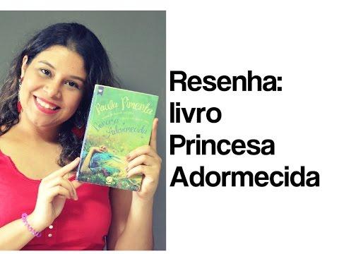 Resenha: Princesa Adormecida
