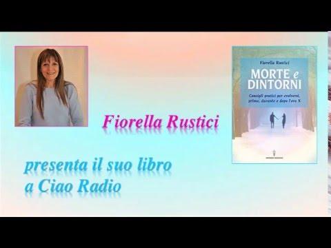 Fiorella Rustici: Presentazione libro morte