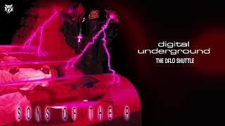 Digital Underground - The DFLO Shuttle