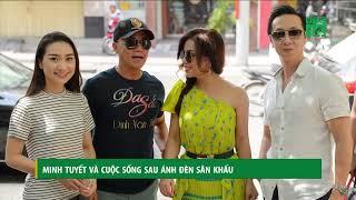 VTC14   Minh Tuyết và cuộc sống sau ánh đèn sân khấu