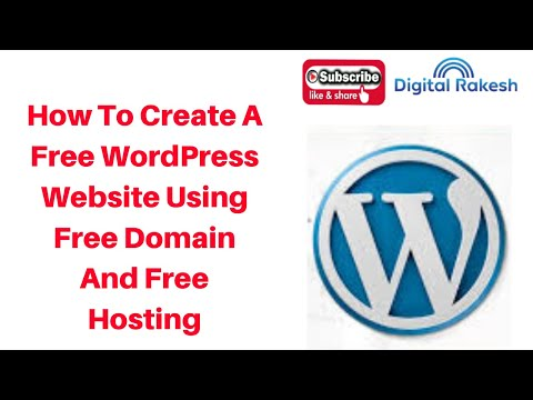 How to install and Create a Free WordPress Website using free domain and free hosting
