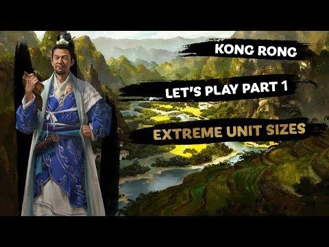 Kong Rong Extreme Units Let's Play - Total War: THREE KINGDOMS