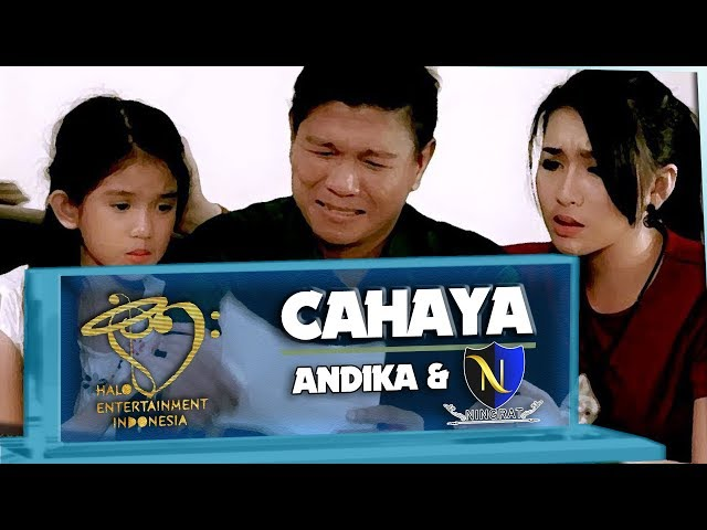 Andika Mahesa Kangen Band & D'Ningrat - Cahaya (Official Music Video)