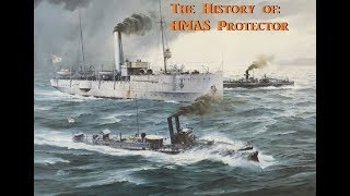 The History and Story of: HMAS Protector