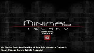 Kid Simius Feat. Ana Menjibar & Ana Sola   Spanish Footwork (Magit Cacoon Remix) [Jirafa Records]