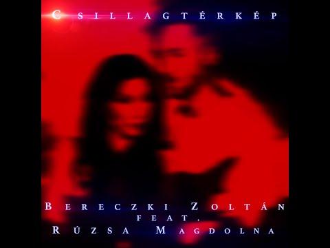 Bereczki Zoltán ✶ Csillagtérkép ✶ (feat. Rúzsa Magdolna)