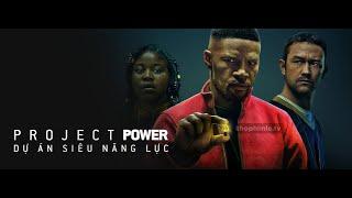 Review phim hay: Dự Án Siêu Năng Lực - Project Power 2020