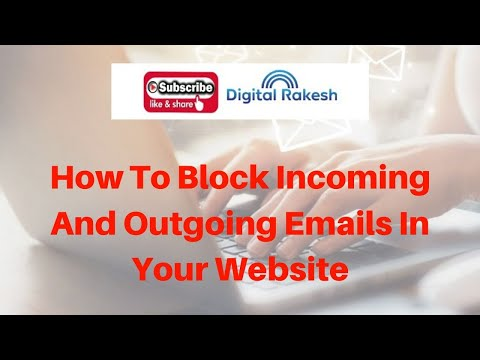 Block incoming and outgoing emails in your website