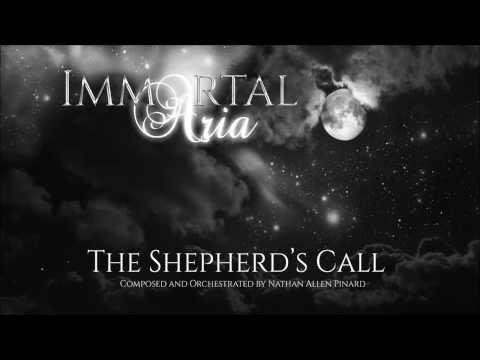 Immortal Aria - The Shepherd's Call
