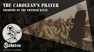 The Carolean's Prayer – Soldiers of the Swedish Kings – Sabaton History 009
