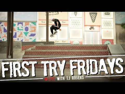 TJ Rogers - First Try Friday... LIVE!
