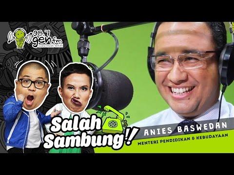 Anies Baswedan: Ngerjain Temennya di SALAH SAMBUNG! #SemangatPagiSuperr